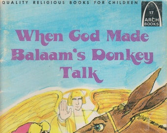 When God Made Balaam's Donkey Talk  (Arch Books 17) (Softcover, Religious)  1980