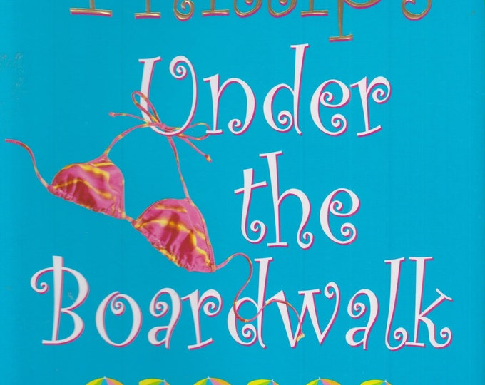 Under the Boardwalk by Carly Phillips (Hardcover: Fiction, Romance, Thriller) 2004