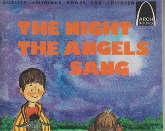 The Night The Angels Sang  (Arch Books) (Softcover, Children's Religious)  1975