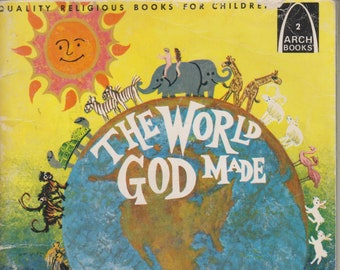 The World God Made - The Story of Creation  (Arch Books) (Softcover, Religious)  1965