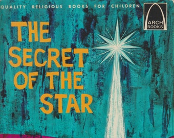 The Secret of the Star - The Story of the Wise Men  (Arch Books) (Softcover, Children's Religious)  1966