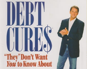 """Debt Cures - """"They"""" Don't Want You to Know About """" (Hardcover: Personal Finance, Debt)  2008 Third Version"""