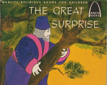 Great Surprise - The Story of Zacchaeus  (Arch Books) (Softcover: Children's Religious)  1964