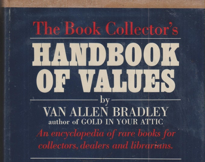 The Book Collector's Handbook of Value by Van Allen Bradley (Hardcover: Antiques, Book Collecting)