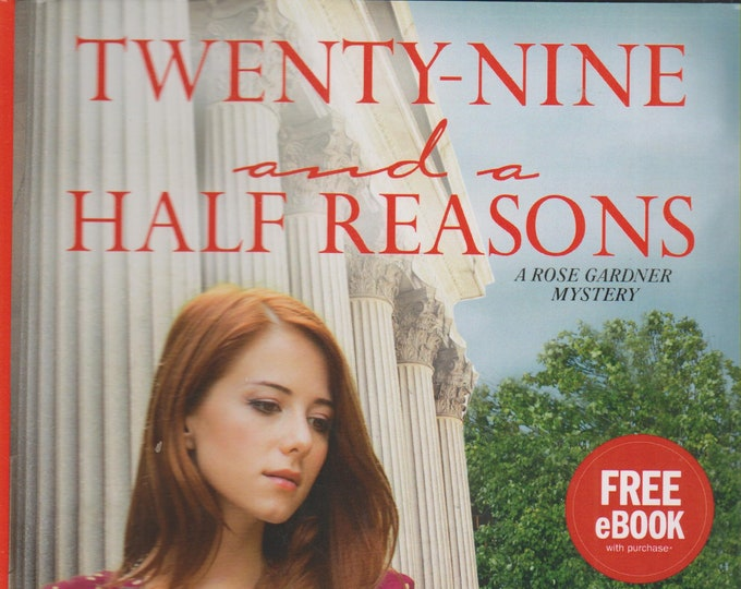 Twenty-Nine and a Half Reasons: A Rose Gardner Mystery (Hardcover, Mystery)  2015 First Edition