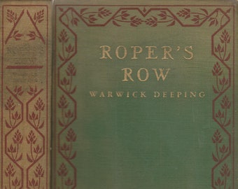 Roper's Row by Warwick Deeping (Hardcover, Fiction, Medical Drama ) 1929