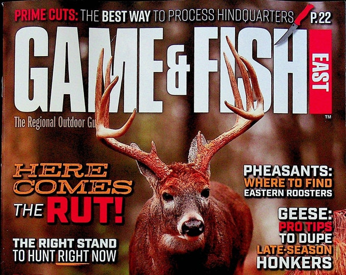 Game & Fish East November 2021 Here Comes The Rut!  (Magazine: Fishing, Outdoor Recreation)
