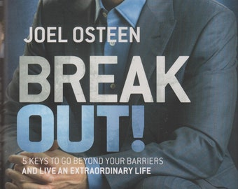 Break Out! 5 Keys To Go Beyond Your Barriers and Live an Extraordinary Life (Hardcover: Religion, Inspirational) 2013