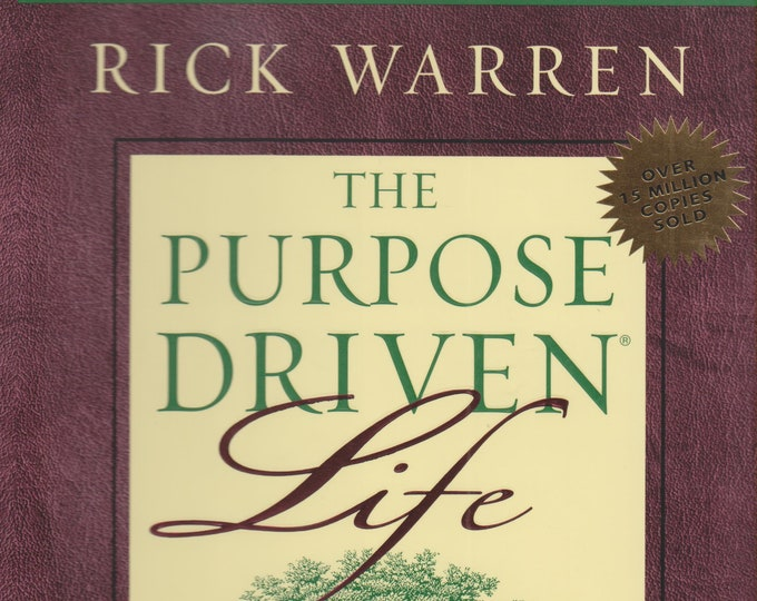 The Purpose Driven Life  by Rick Warren (Hardcover, Inspirational, Christian )  2004
