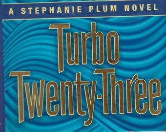 Turbo Twenty-Three by Janet Evanovich (A Stephanie Plum Mystery) (Hardcover:  Mystery) 2016 First Edition