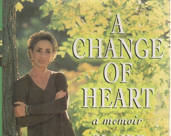 A Change of Heart: A Memoir by Claire Sylvia  (Hardcover, Memoir, Spirituality)  1997 First Edition