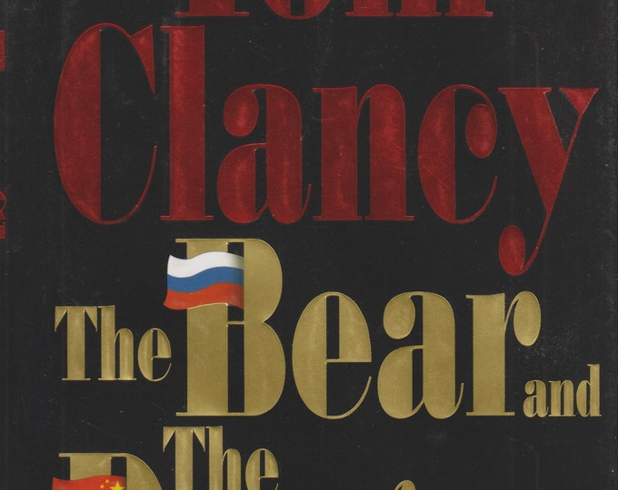 The Bear and the Dragon by Tom Clancy  (Hardcover: Thriller, Action, Adventure, , Suspense, Jack Ryan) 2000b