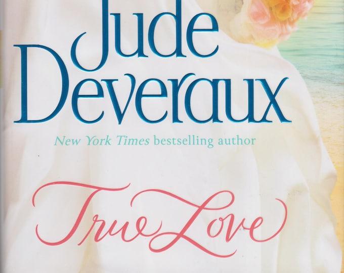 True Love (Nantucket Brides Trilogy)  by Jude Deveraux   (Hardcover, Romance)  2013 First Edition