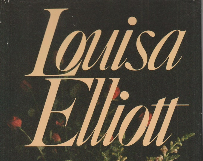 Louisa Elliott by Ann Victoria Roberts  (Hardcover: Historical Fiction)  1989