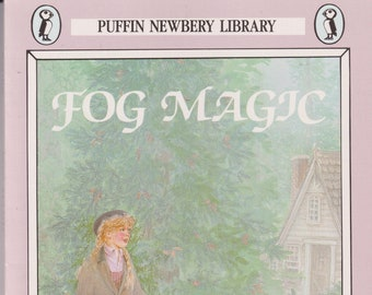 Fog Magic by Julia L. Sauer  (Paperback: Ages 10-14  Chapter Book) 1986