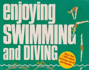 Enjoying Swimming and Diving by by the Diagram Group (Trade Paperback: Sports, Swimming, Diving) 1979