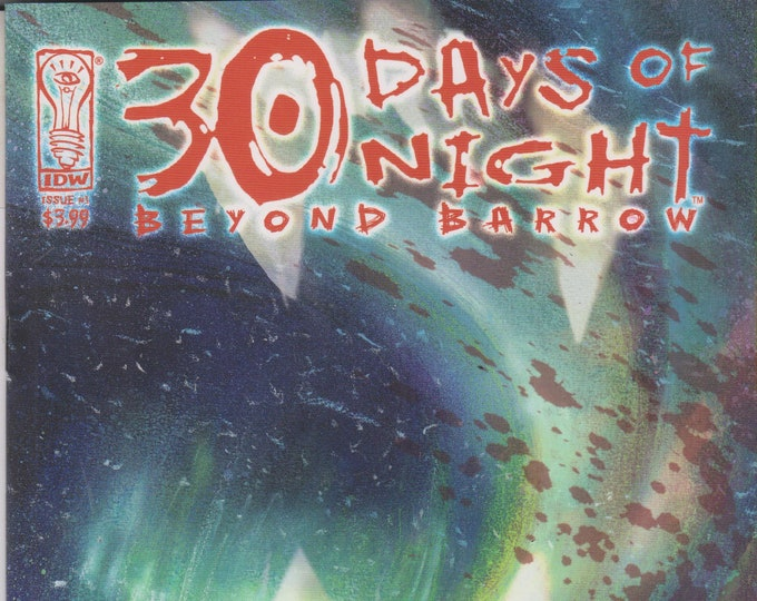 IDW Issue #1 30 Days of Nights Beyond Barrow (Comic: 30 Days of Nights) 2007