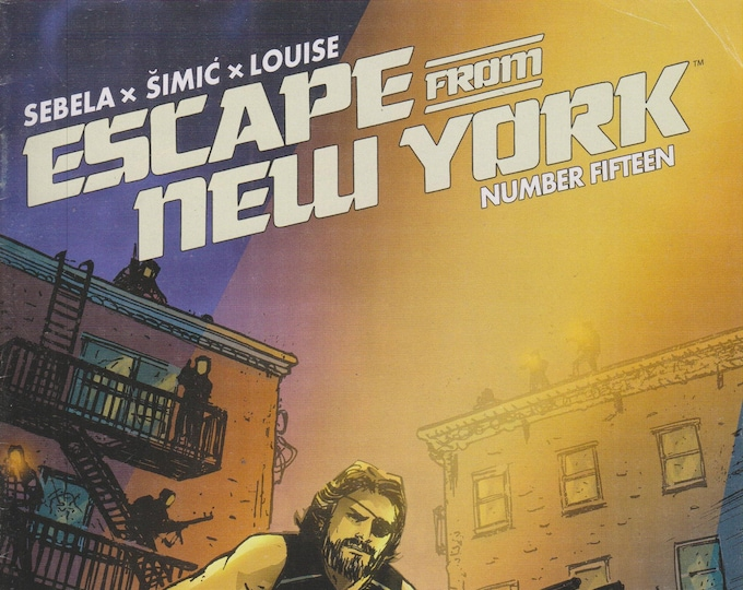 Boom! Studios Escape from New York Number Fifteen  (Comics: Escape From New York) 2015)