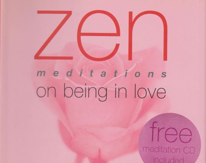 Zen Meditations on Being in Love (Zen Meditations) (Book & CD) (Hardcover: Body Mind, Spirit)  2000