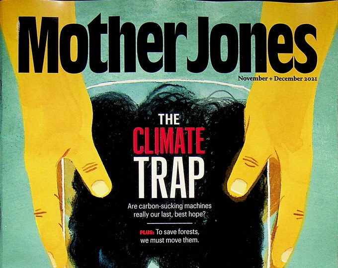 Mother Jones November December 2021 The Climate Trap  (Magazine: Politics, Culture)