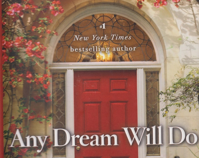 Any Dream Will Do by  Debbie Macomber (Hardcover: Fiction) 2017 First Edition