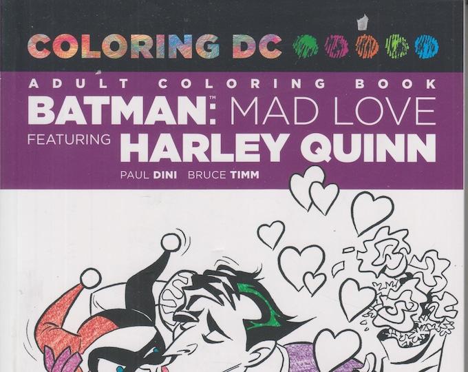 Batman - Mad Love Featuring Harley Quinn (DC Comics Coloring Book)  (Paperback: Batman, Coloring Book) 2016