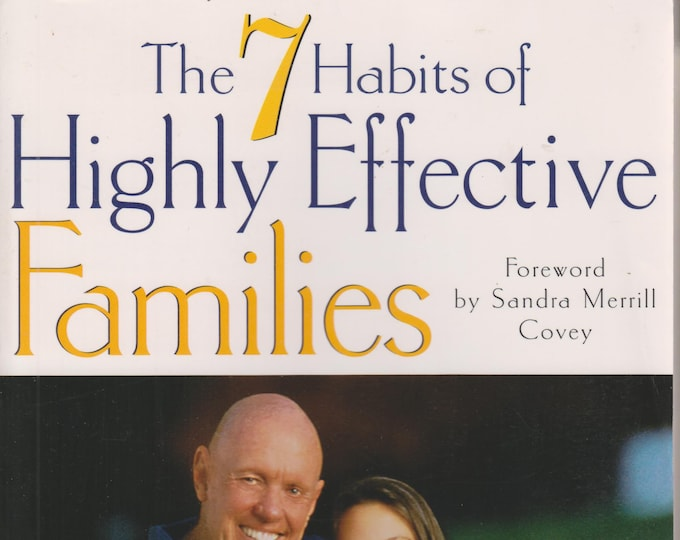 The 7 Habits of Highly Effective Families by Stephen R Covey (Softcover, Self-Help, Parenting) 1997