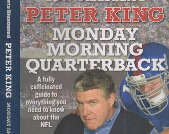 Monday Morning Quarterback by Peter King  (Hardcover: Sports, Football, Sports Illustrated))