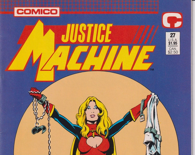 Comico #27 Justice Machine Welcomes Its Newest Member...Ms.. Liberty (Comic: Justice Machine, Copper Age Comic)