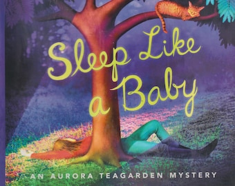 Sleep Like A Baby by Charlaine Harris (An Aurora Teagarden Mystery)   (Hardcover: Mystery, Suspense) 2017