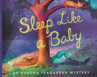 Sleep Like A Baby by Charlaine Harris (An Aurora Teagarden Mystery)   (Hardcover: Mystery, Suspense) 2017
