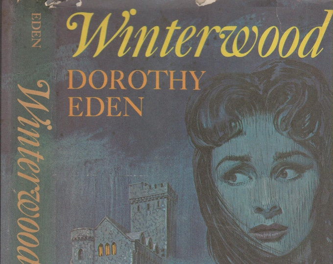 Winterwood  by Dorothy Eden   (Hardcover: Historical Fiction, Gothic Romance)  1970s
