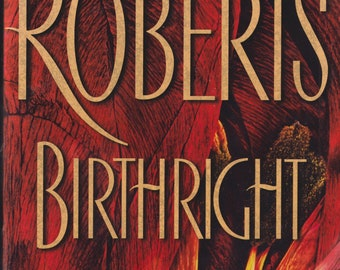 Birthright by Nora Roberts (Hardcover: Fiction)