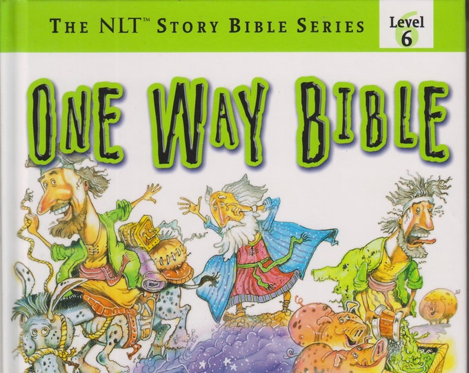 One Way Bible - 100 Stories Based on the New Living Translation with Life Lessons Kids Can Live!  (Hardcover: Religious)  2004