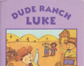 Dude Ranch Luke (Phonics Readers Plus) (Paperback: Children's, Beginner Readers) 1999