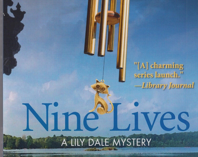 Nine LIves by Wendy Corsi Staub  (A Lily Dale Mystery)  (Trade Paperback: Mystery)2016