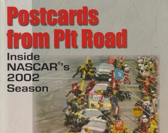 Postcards from Pit Road Inside NASCAR's 2002 Season by Monte Dutton (Trade Paperback: Sports, Racing Icons, Dale Earnhardt) 2003