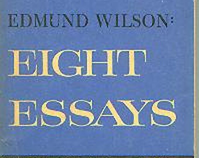 Eight Essays by Edmund Wilson (Paperback, Essays)