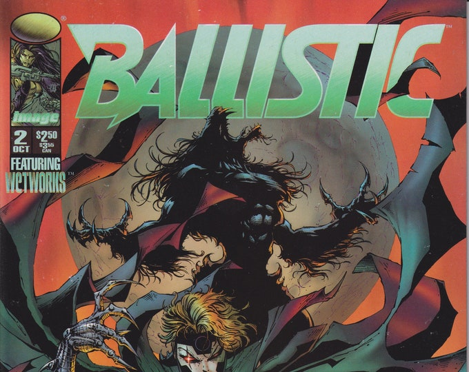 Image 2 October 1995 Ballistic Featuring WetWorks  First Printing (Comic)