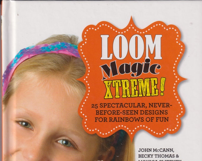 Loom Magic Extreme   (Hardcover: Children's Crafts, Loom, Weaving) 2014