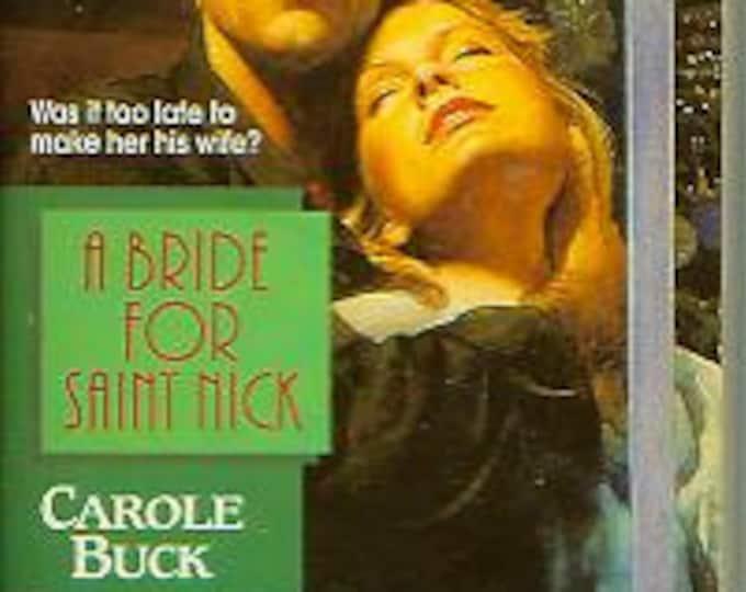A Bride for Saint Nick by Carole Buck (Paperback, Romance)