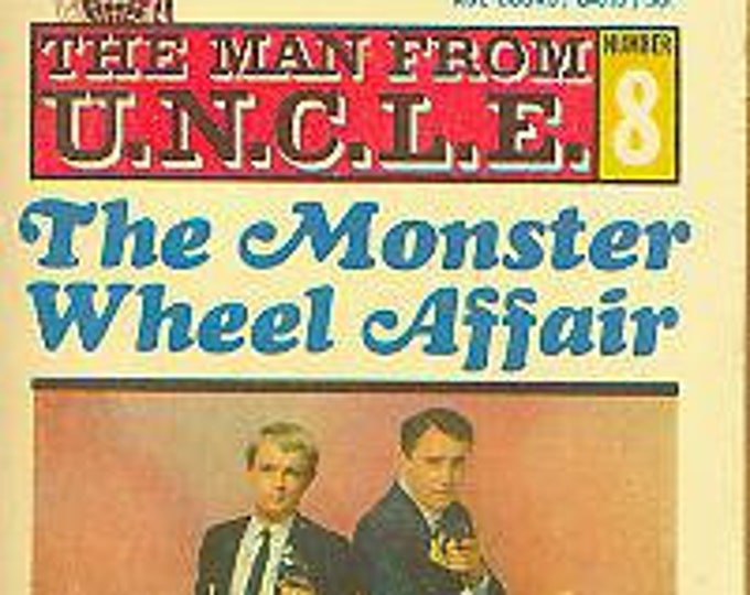 The Man from U.N.C.L.E  #8 The Monster Wheel Affair (Paperback: TV Show, Suspense) 1967