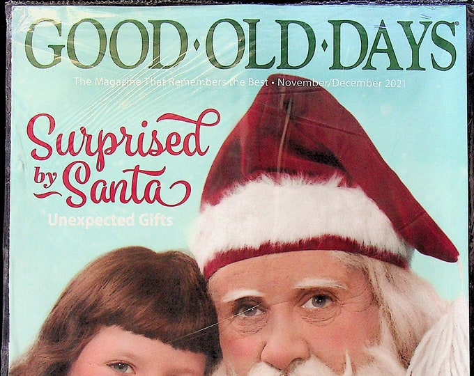 Good Old Days November December Surprised by Santa - Unexpected Gifts   (Magazine, Nostalgia)