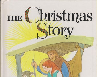 The Christmas Story  (Hardcover, Religious) 1988