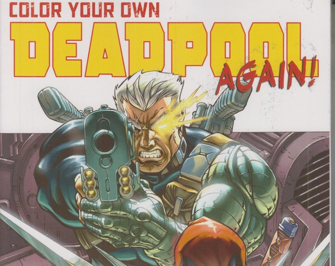 Color Your Own Deadpool Again! (Paperback: Deadpool, Comic Coloring Book)
