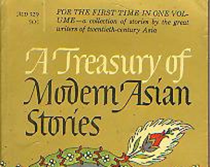 A Treasury of Modern Asian Stories Edited by Daniel L Milton and William Clifford (Paperback: Asian Fiction) 1961
