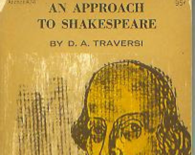 An Approach to Shakespeare by D A Traversi (Paperback: Educational)