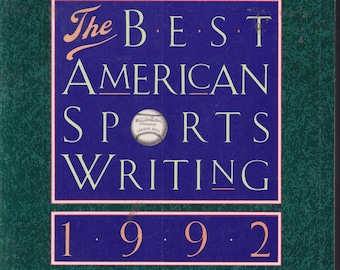 The Best American Sports Writing 1992  (Trade Paperback: Sports, Short Stories)
