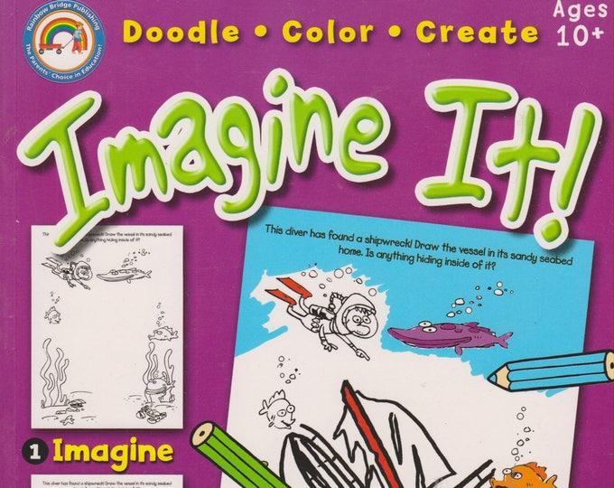 Imagine It!,   Doodle, Color, Create For Ages 10+