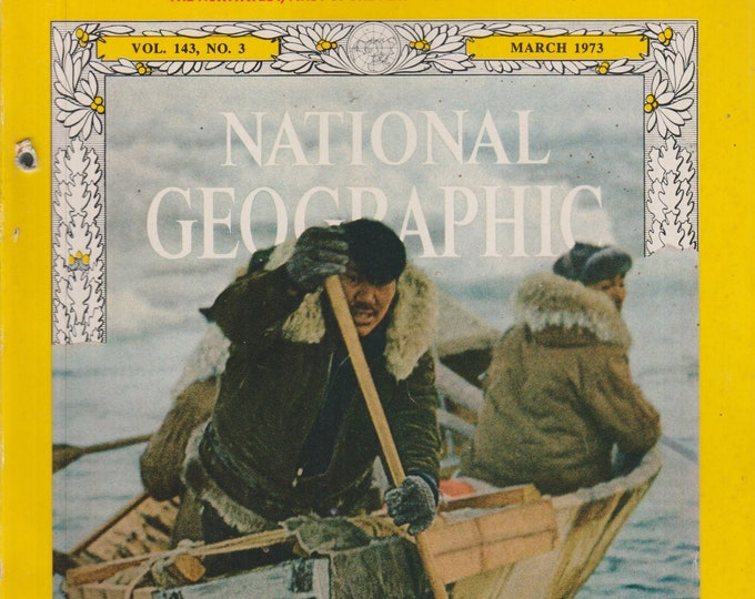National Geographic  March 1973 The Last US Whale Hunters; Idaho; Peru; Cyprus; Oil; Zaire (Magazine: Nature, Geography) 1973